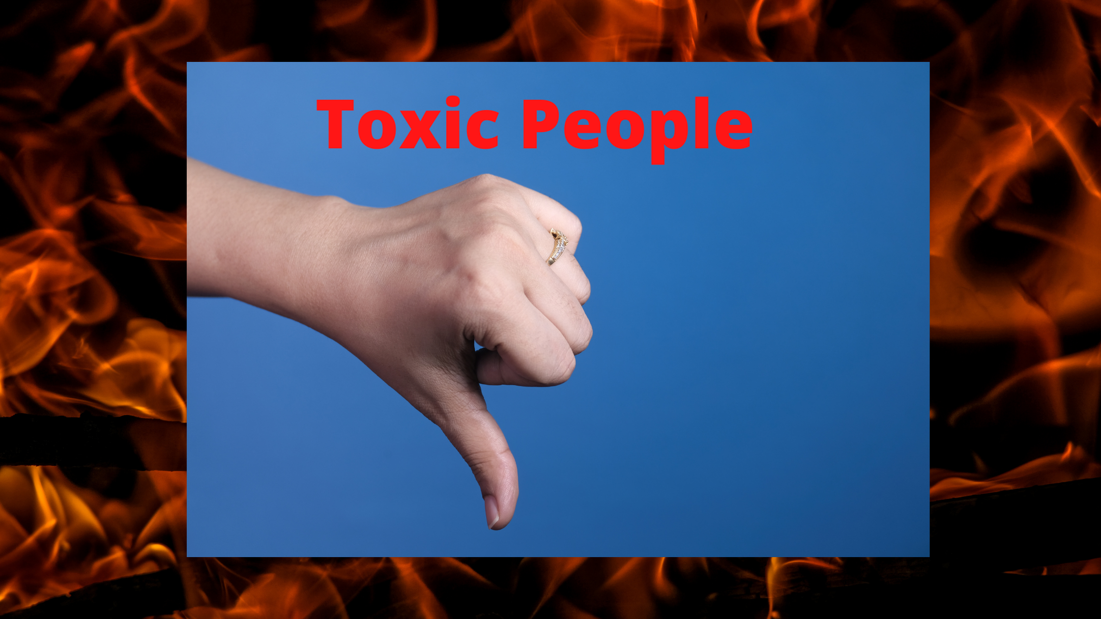 Avoid Toxic and Negative Individuals
